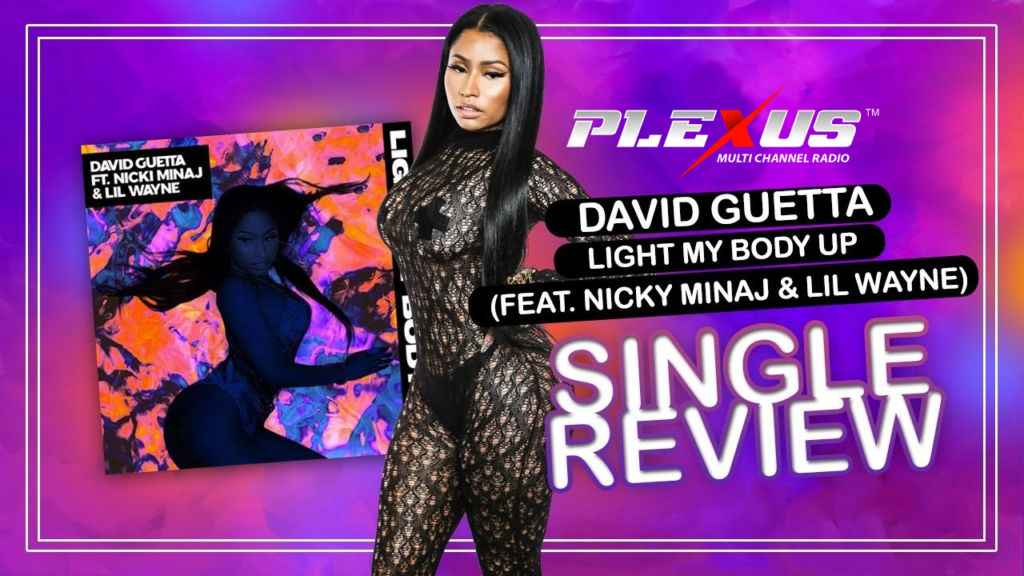 David Guetta feat Nicki Minaj & Lil Wayne - Light My Body Up