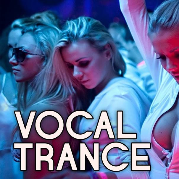 Vocal Trance Channel - If you are a Vocal Trance lover this is your channel.